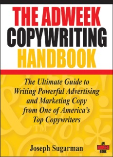 The Adweek Copywriting Handbook The Ultimate Guide to Writing Powerful Advertising and ...