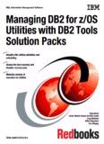 Managing DB2 for z/OS Utilities with DB2 Tools - IBM Redbooks