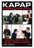 Avi Nardia's, Albert Timen's and John Machado's 'Kapap Combat Concepts (Martial Arts of the Israeli Special Forces)'