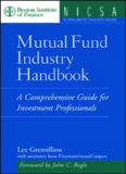 Mutual Fund Industry Handbook: A Comprehensive Guide for Investment Professionals