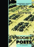 W. S. Merwin (Bloom's Major Poets)