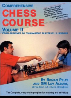 Comprehensive Chess Course Volume II: From Beginner to Tournament Player in 12 Lessons (Comprehensive Chess Course)