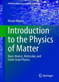 Introduction to the Physics of Matter: Basic atomic, molecular, and solid-state physics