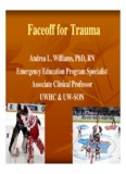 Faceoff for Trauma