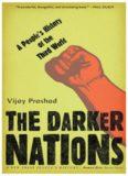 The Darker Nations A People's History of the Third World Vijay Prashad 2007.pdf
