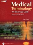 Medical Terminology, An Illustrated Guide - 4th Edition