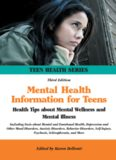 Mental Health Information for Teens - Health Tips about Mental Wellness and Mental Illness