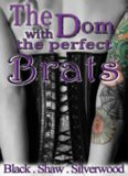 The Dom with the Perfect Brats