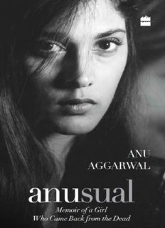 Anusual : memoir of a girl who came back from the dead