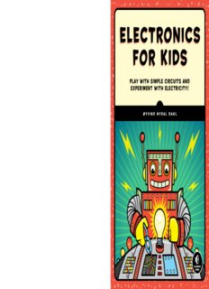 Electronics for Kids.  Play with Simple Circuits and Experiment with Electricity!
