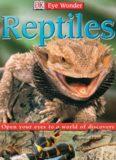 Eye Wonder: Reptiles (Eye Wonder)