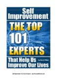 Self Improvement: The Top 101 Experts Who Help Us Improve Our Lives