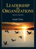 Leadership in Organizations Gary Yukl