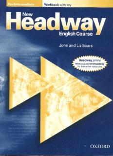 Page 1 Pre-intermediate Workbook with key Headwawl English Course John and Liz Soars Page 2 ...