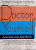 Doctor Yourself: Natural Healing That Works : Vitamin C