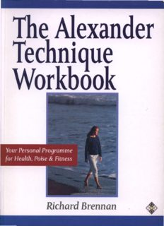 The Alexander Technique Workbook: Your Personal Program for Health, Poise and Fitness