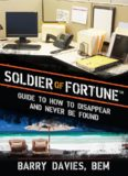 Soldier of Fortune Guide to How to Disappear and Never Be Found