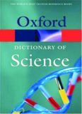 A Dictionary of Science, 5th Edition (Oxford Paperback Reference)