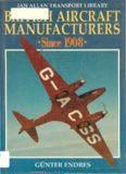Ian Allan Transport Library: British Aircraft Manufacturers Since 1908