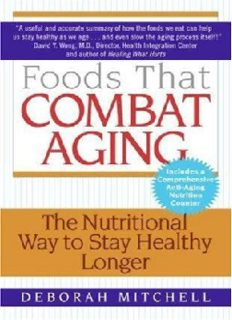 Foods that Combat Aging - The Nutritional Way to Stay Healthy Longer – Lyn Sonberg-Harper Collins