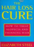 The Hair Loss Cure, Revised Edition: How to Treat Alopecia and Thinning Hair