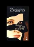 Angeles Mastretta Mujeres de Ojos Grandes