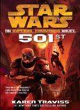Star Wars 501st: An Imperial Commando Novel (Republic Commando: Book 5)