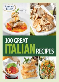 100 Great Italian Recipes  Delicious Recipes for More Than 100 Italian Favorites