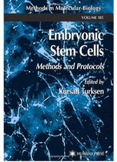 Embryonic Stem Cells - Methods and Protocols; Volume 185 of Methods in Molecular Biology - Humana Press