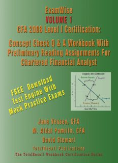 ExamWise® Volume 1 CFA 2008 Level I Certification With Preliminary Reading Assignments For Chartered Financial Analyst (With Download Software) (Examwise)