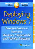 Deploying Windows 7: Essential Guidance from the Windows 7