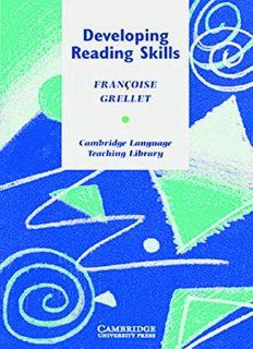 Developing Reading Skills: A Practical Guide to Reading Comprehension Exercises