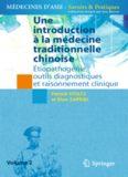 Une introduction à la médecine traditionnelle chinoise: Étiopathogénie, outils diagnostiques et