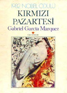 Kırmızı Pazartesi - Gabriel Garcia Marquez