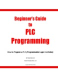 Beginner's Guide to PLC Programming - Engineer and Technician