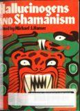 Harner - Hallucinogens And Shamanism