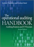 The operational auditing handbook : auditing businesses and IT processes