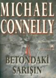 Betondaki Sarışın 1 - Michael Connelly