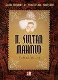 II. Sultan Mahmud - Yılmaz Öztuna