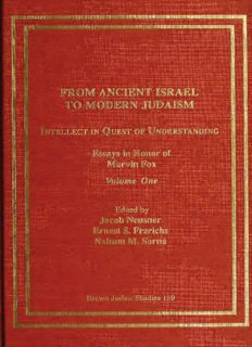 From Ancient Israel to Modern Judaism: Intellect in Quest of Understanding, Volume I: Essays in Honor of Marvin Fox