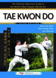 The Ultimate Reference Guide to Taekwondo