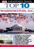 Top 10 Washington, D.C. (Eyewitness Top 10 Travel Guides)