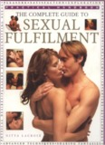 The Complete Guide to Sexual Fulfilment