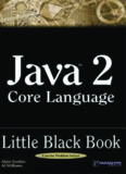 Java 2 Core Language Little Black Book