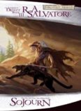 Sojourn: The Dark Elf Trilogy, Part 3 (Forgotten Realms: The Legend of Drizzt, Book III)