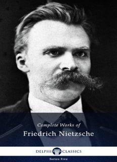 Delphi Complete works of Friedrich Nietzsche