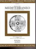 Enciclopedia delle religioni. Religioni del Mediterraneo e del vicino oriente antico