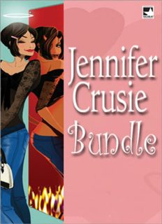 Jennifer Crusie Bundle (Getting Rid of Bradley; Strange Bedpersons; What the Lady Wants; Charlie All Night)