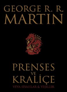 Prenses ve Kraliçe Veya Siyahlar & Yeşiller - George R. R. Martin