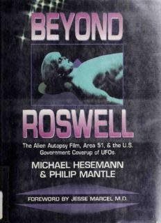 Beyond Roswell : the alien autopsy film, Area 51, & the US government coverup of UFOs